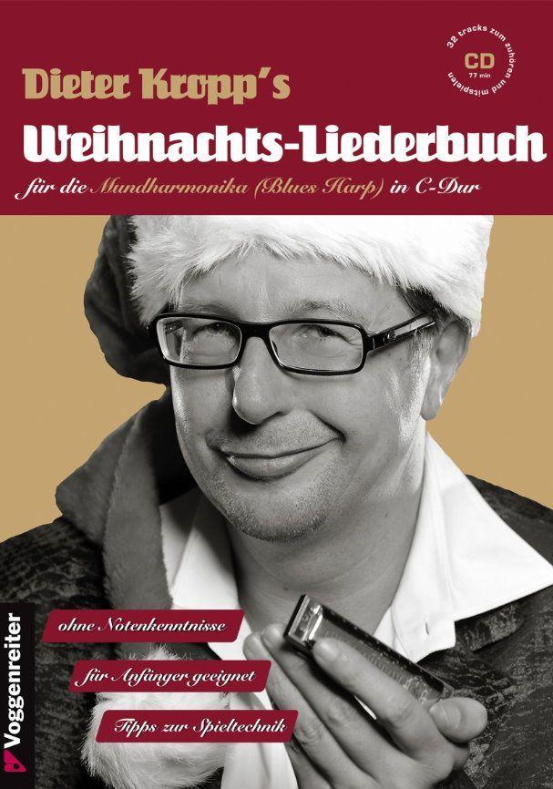 Noten Dieter Kropp´s Weihnachtslieder für Mundharmonika incl.CD Voggenreiter 927