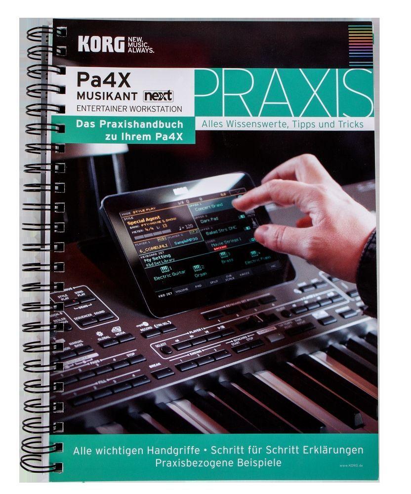 KORG PA-Praxisbuch Keyboard PA-4X , PA-700, PA-1000