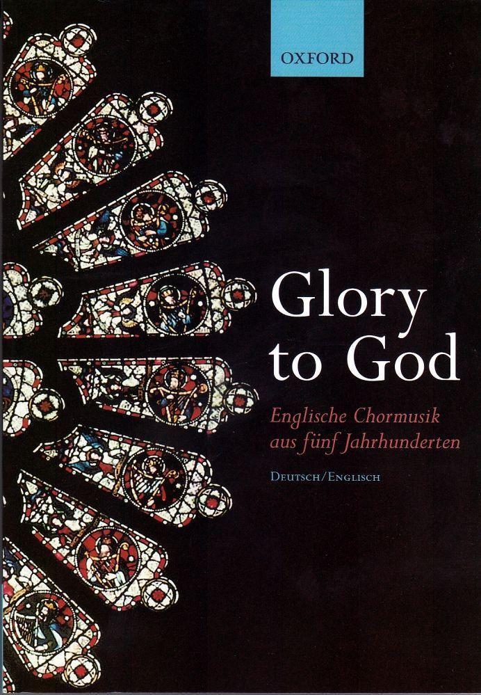 Noten GLORY TO GOD ENGLISCHE CHORMUSIK AUS 5 JAHRHUNDERTEN Gemischter Chor SATB