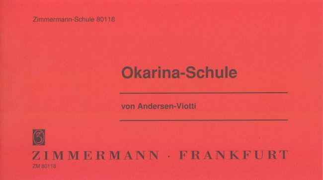 Noten OKARINASCHULE Ocarina 10 Loch ANDERSEN ALEXANDER & VIOTTI ZM 80118