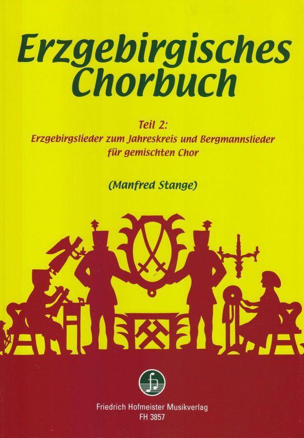 Noten Erzgebirgisches Chorbuch 2 gemischter Chor Manfred Stange FH 3857