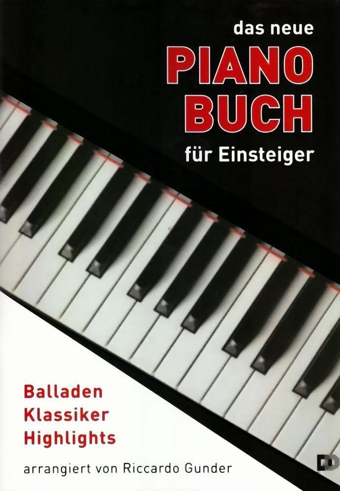 Noten Das neue Pianobuch für Einsteiger Dietrich Kessler Riccardo Gunder DDD