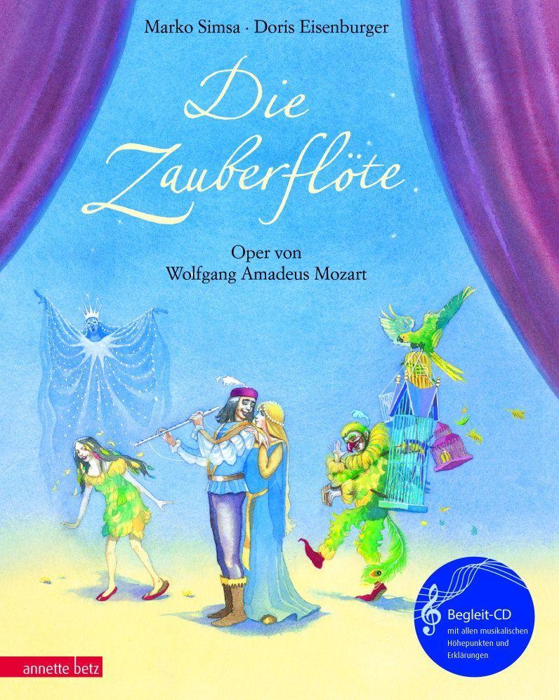 Wolfgang Amadeus Mozart Zauberflöte Eine Geschichte zur Musik incl. CD