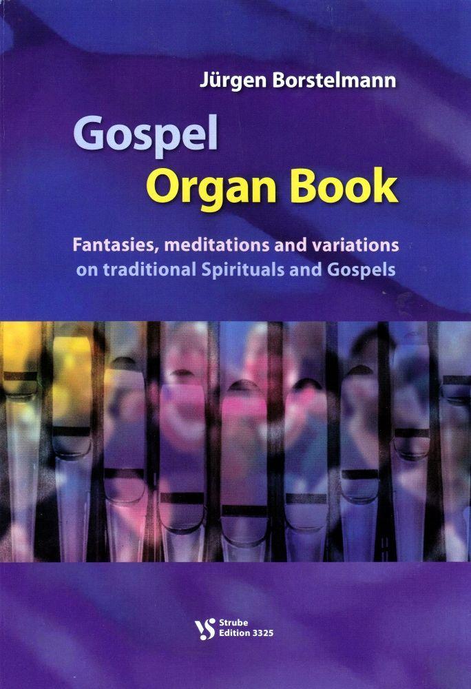 Noten Gospel organ book Orgelbuch Strube 3325 Jürgen Borstelmann