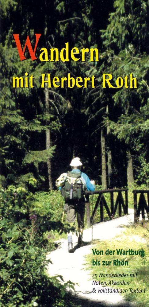 Noten Wandern mit Herbert Roth von der Wartburg bis zur Rhön HGHMV 6700