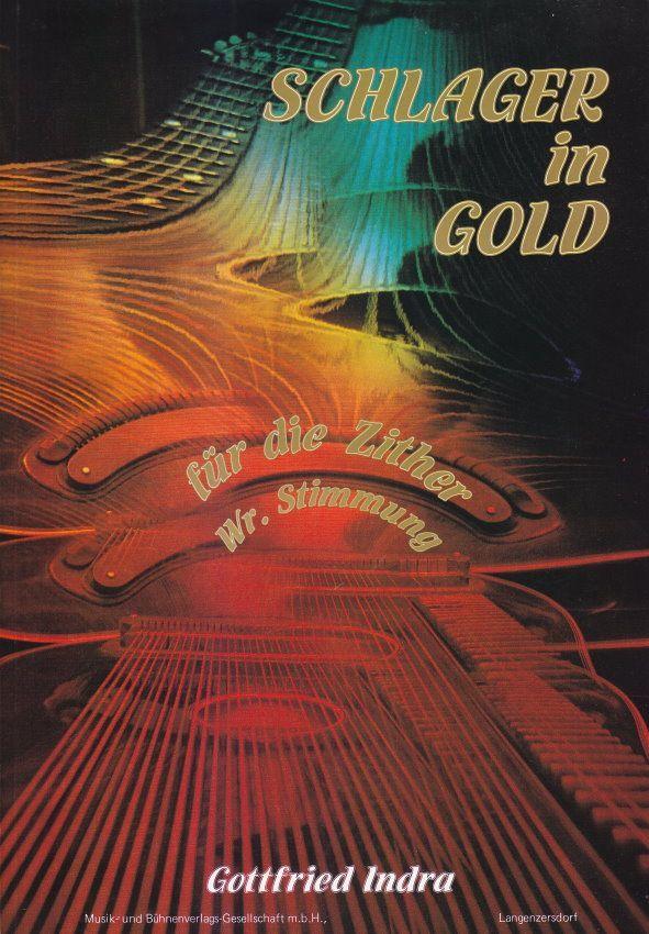 Noten Schlager in Gold für Zither Gottfried Indra GI 641A
