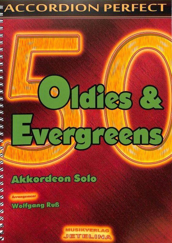 Noten 50 Oldies & Evergreens Accordion perfect 74009234 Jetelina