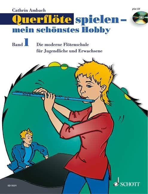 Noten Querflöte spielen mein schönstes Hobby 1 Schott ED 9331