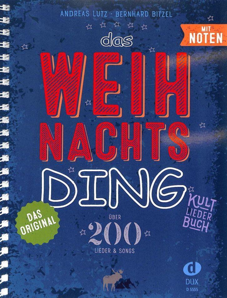 Noten Das Weihnachts-DING A5 Spiralbindung OHNE Noten Lutz & Bitzel Dux 55