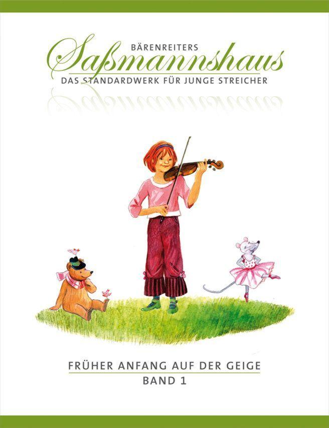 Schule Früher Anfang auf der Geige 1 - Egon Saßmannshaus Bärenreiter 9671