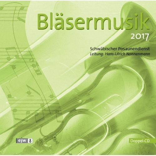 CD Bläsermusik 2017 Doppel-CD Musikverlag EJW Posaunenchor