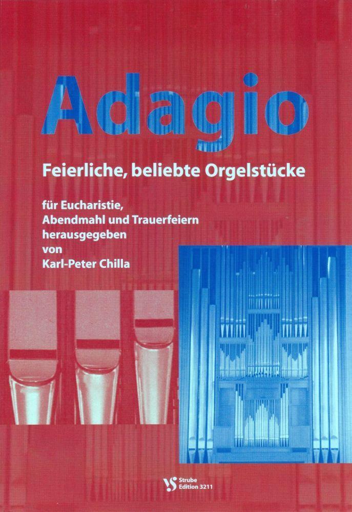 Noten Adagio 1 Karl Peter Chilla Strube VS 3211 Orgel Gottesdienst