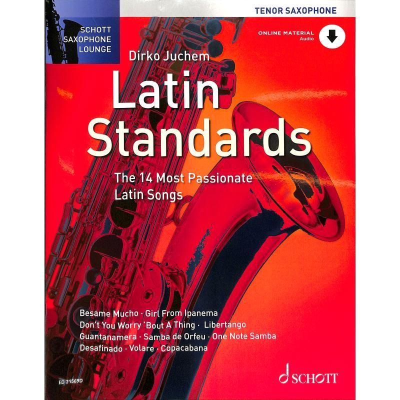 Noten LATIN STANDARDS Tenorsaxophon Dirko Juchem Schott ED 21569D