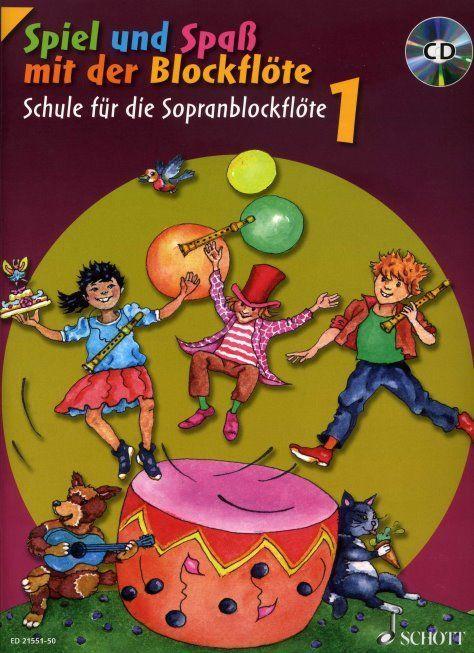 Noten Spiel und Spaß mit der Blockflöte 1 incl. CD Sopranblockflöte ED 21551-50