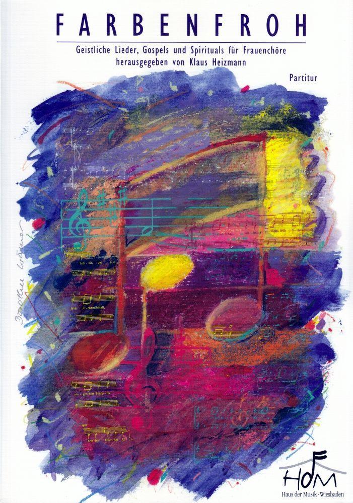Noten Farbenfroh ED 9573 Geistliche Lieder für die verschiedenen Anlässe