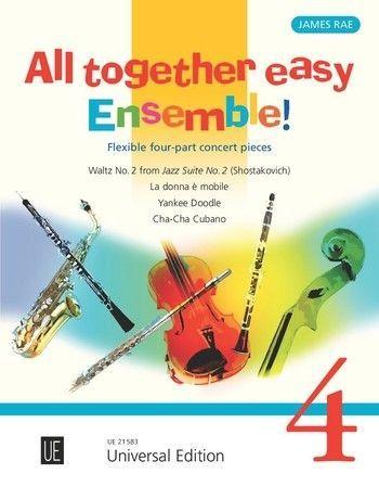 Noten All together easy Ensemble 4 für variable Besetzung James Rae UE 21583
