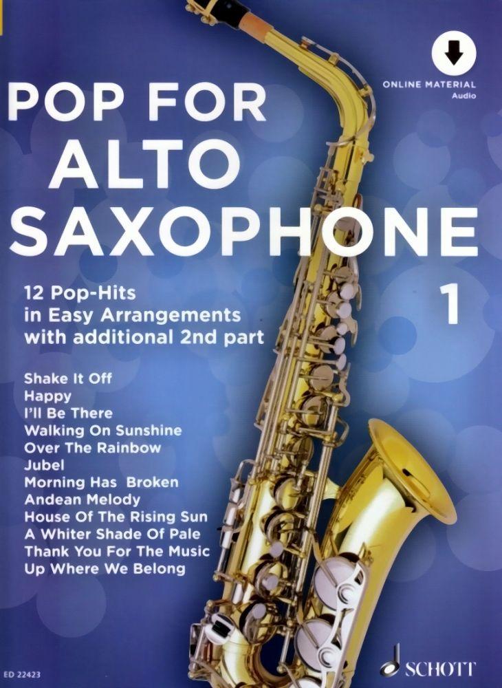 Noten Pop for alto saxophone 1 - 12 Pop Hits für 1 - 2 Saxophone Schott ED 22423