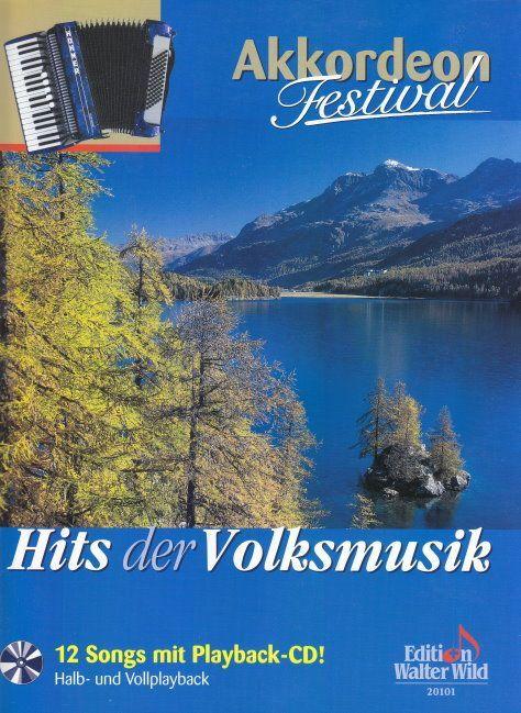 Noten Akkordeon Festival HITS der Volksmusik Walter Wild 20101