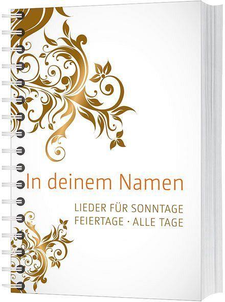Noten In deinem Namen Gerth 857467 Spiralbindung Zehender Jersak 320 Seiten A5