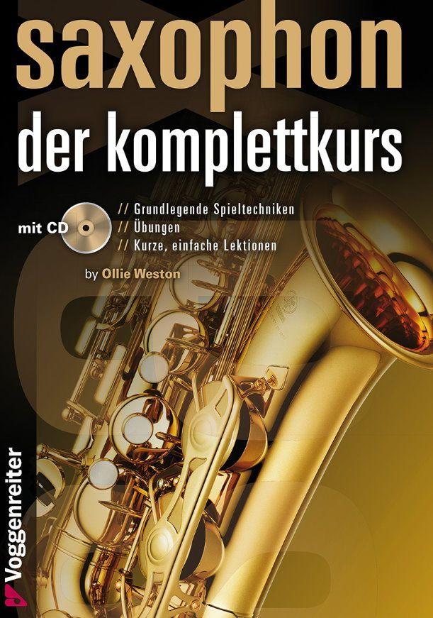 Noten Saxophon - der Komplettkurs Voggenreiter Weston Ollie VOGG 1023-9