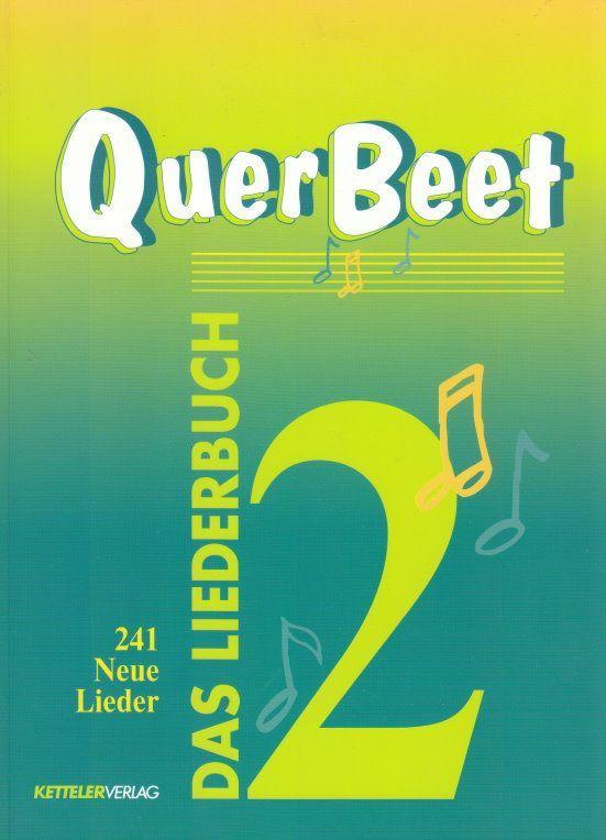 Noten Querbeet Band 2 Songbuch für alle Gelegenheiten Kettler Verlag