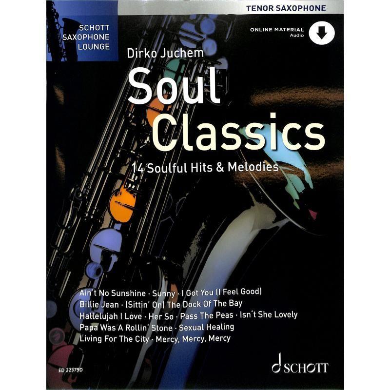 Noten Soul Classics Tenorsaxophon incl. Audio-download-Code ED 22379D D. Juchem