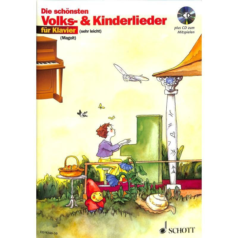 Noten Die schönsten Volks & Kinderlieder Schott incl. CD ED 9240-50 Hans Magolt