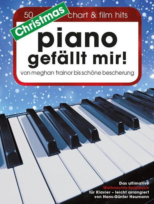 Noten Piano Gefällt mir Christmas Klavier Piano Heumann BoE 7777 Chart Film Hits