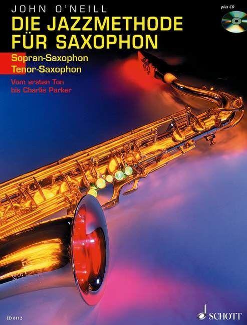 Noten Die Jazzmethode für Saxophon Sopransax & Tenorsax John O´Neill ED 8112