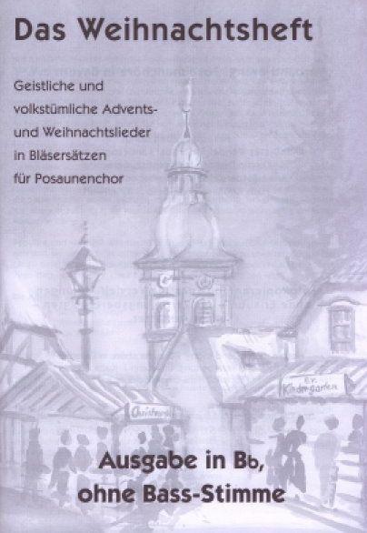 Noten Das Weihnachtsheft B-Ausgabe VERBA 3275 ohne Baßstimme Blechpunkt