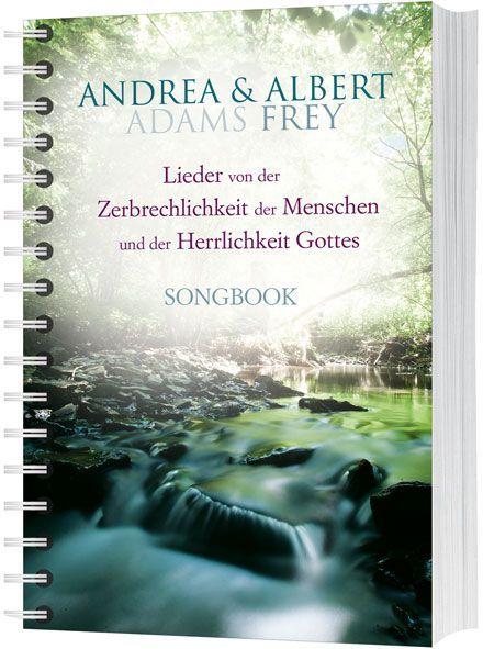Noten Lieder von der Zerbrechlichkeit des Menschen Albert Frey Gerth 857518