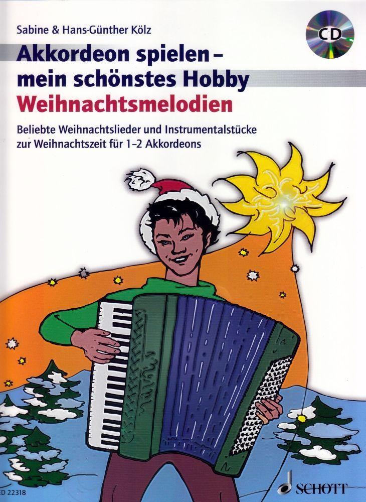 Noten Weihnachtsmelodien Akkordeon spielen mein schönstes Hobby ED 22318 incl.CD