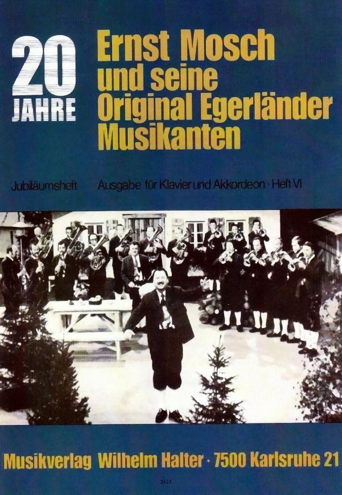 Noten Ernst Mosch und seine Original Egerländer Musikanten Jubiläumsband 1