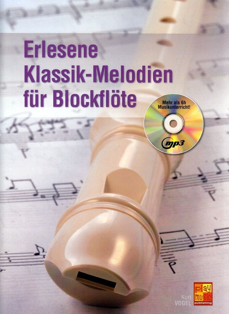 Noten Erlesene Klassik Melodien  für Sopranblockflöte incl. Playback MP3-CD
