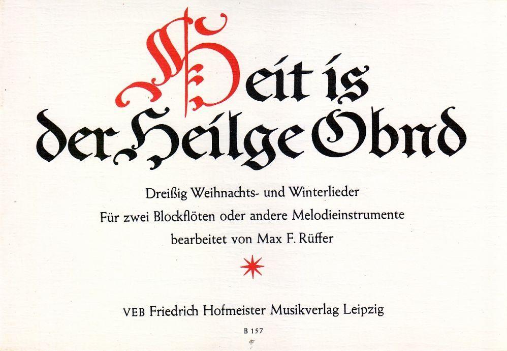 Noten Heit is der Heilge Obnd 1-2 Blockflöten Hofmeister FHB157 Weihnachten