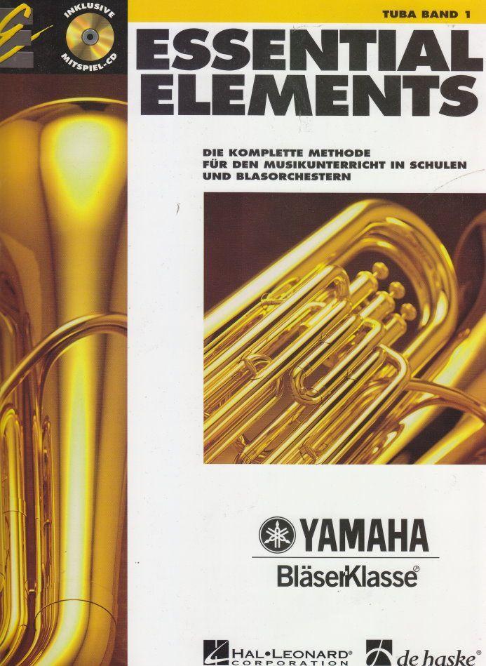 Noten ESSENTIAL ELEMENTS 1 Tuba incl. CD Yamaha Bläserklasse DHE 0574