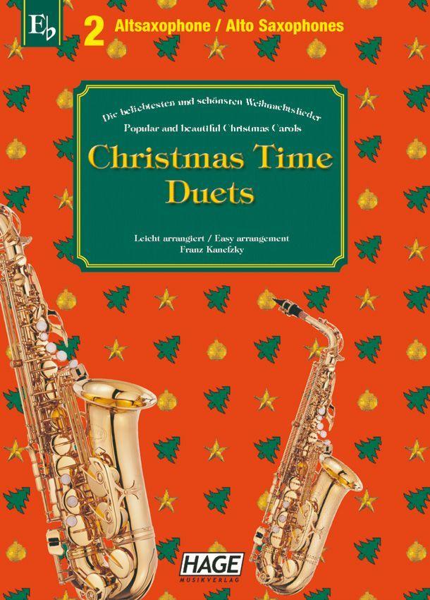 Noten Christmas Time Duets für 2 Altsaxophone Hage eh 1094 KANEFZKY FRANZ