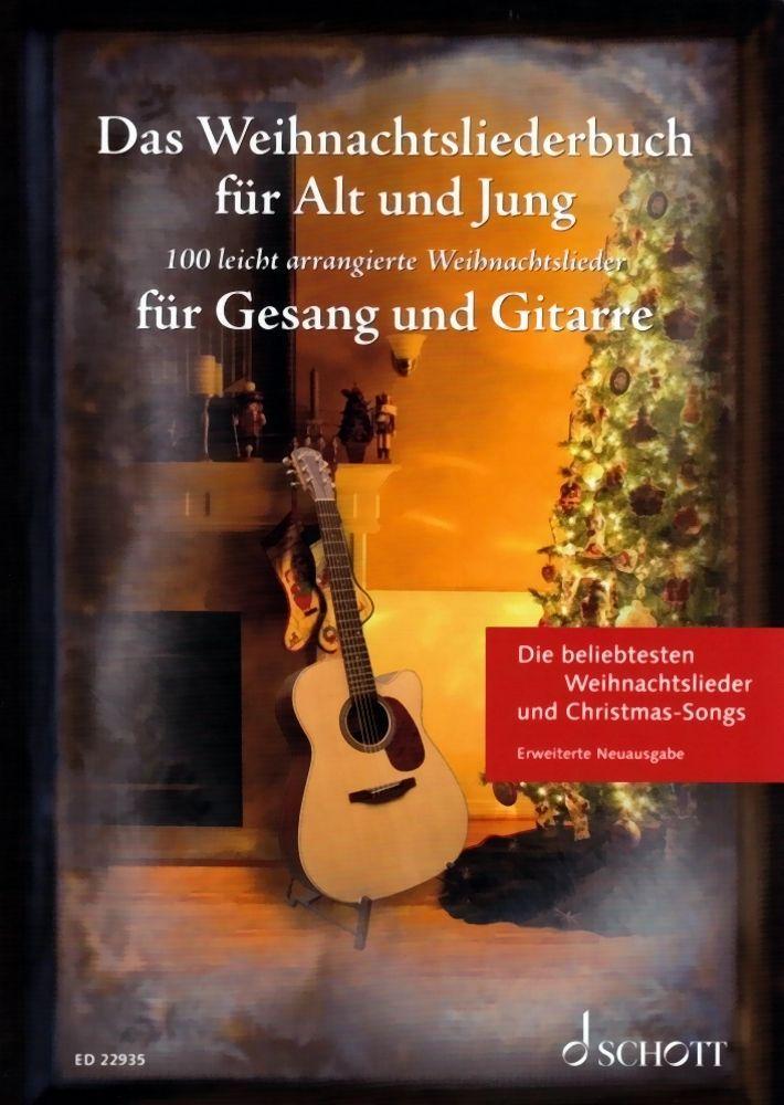 Noten Das Weihnachtsliederbuch für Alt und Jung Gitarre & Gesang Schott ED 22935