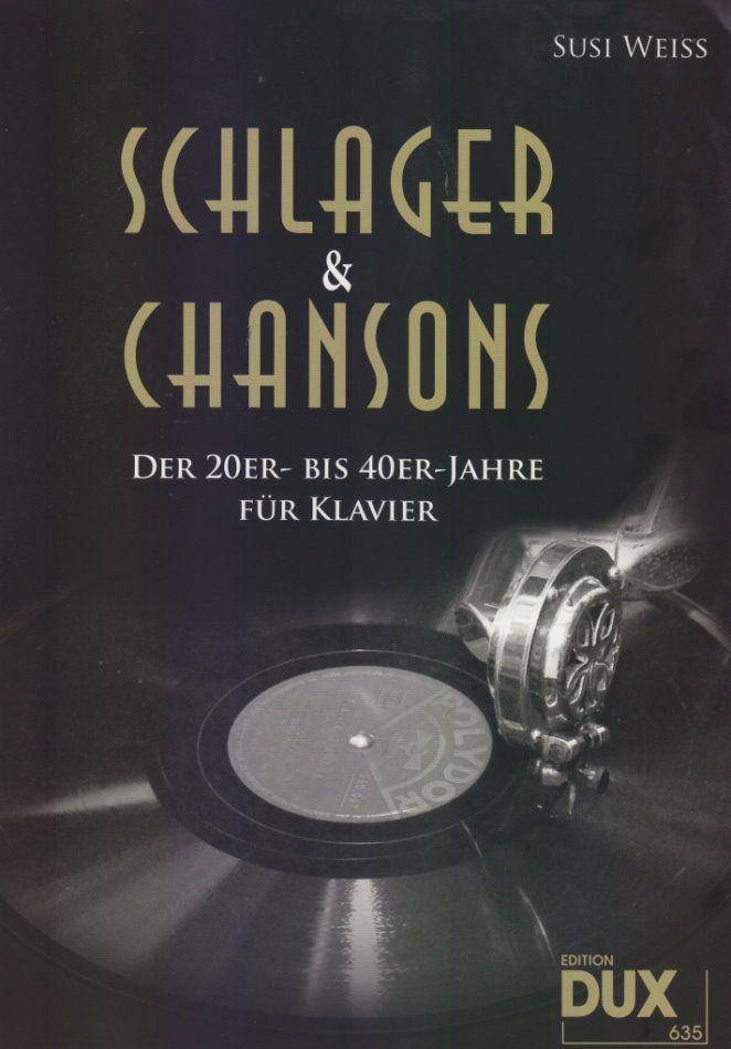 Noten Schlager & Chansons der 20er bis 40er Jahre DUX 635 Klavier