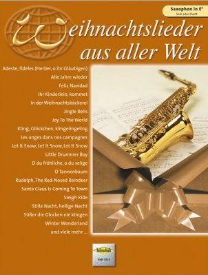 Noten Weihnachtslieder aus aller Welt Altsaxophon Holzschuh VHR 3515
