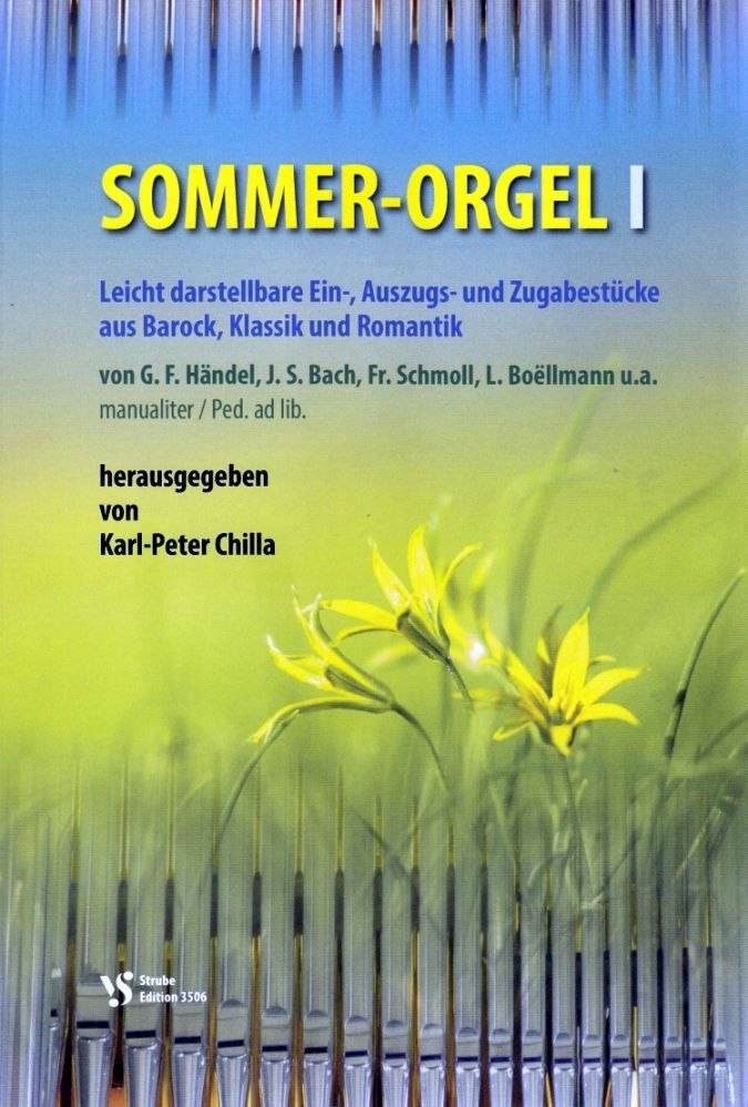 Noten Sommer Orgel 1 Karl-Peter Chilla Strube VS 3506 Sommerorgel