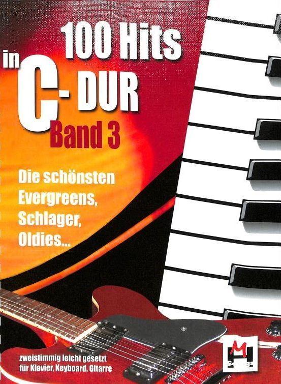 Noten 100 Hits in C-Dur Band 3 100 Titel Monika Hildner BOE 7772