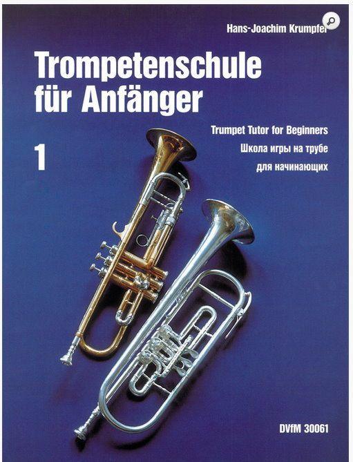 Schule Trompetenschule für Anfänger 1 Hans Joachim Krumpfer DvfM 30061
