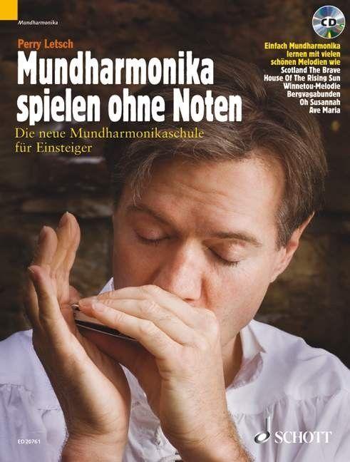 Noten MUNDHARMONIKA SPIELEN OHNE NOTEN incl.CD LETSCH PERRY Schott ED 20761