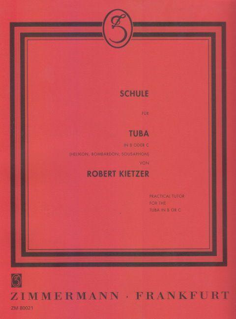 Schule Schule für Tuba in B oder C von Robert Kietze   Zimmermann ZM 80021