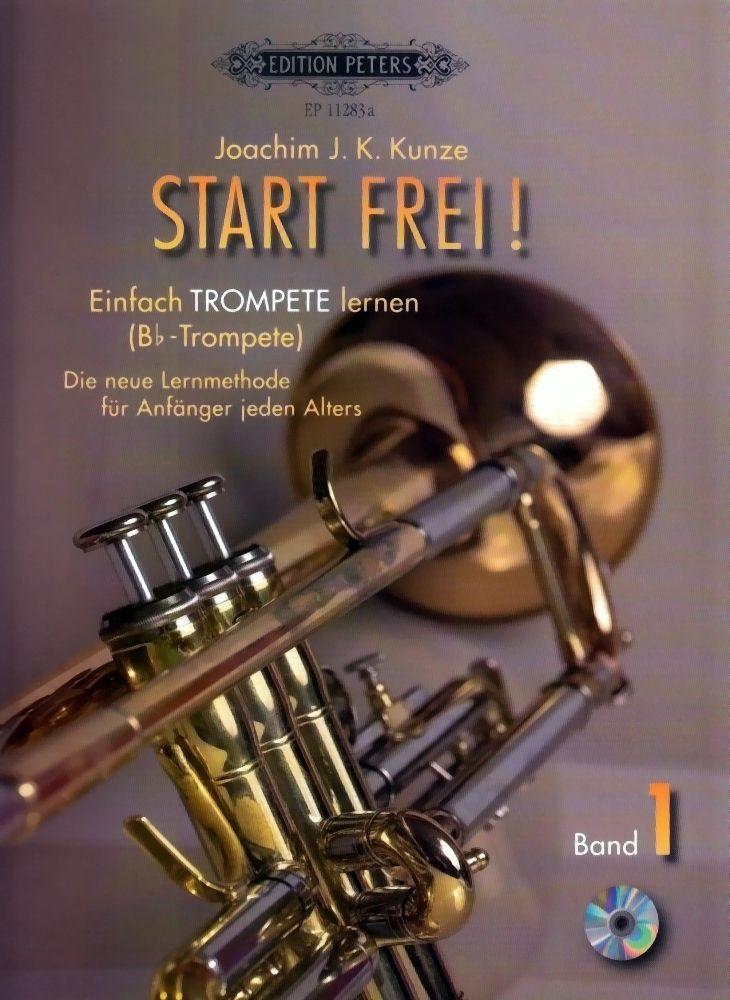 Noten Start FREI ! Einfach Trompete lernen Joachim Kunze EP 11283a B-Trompete