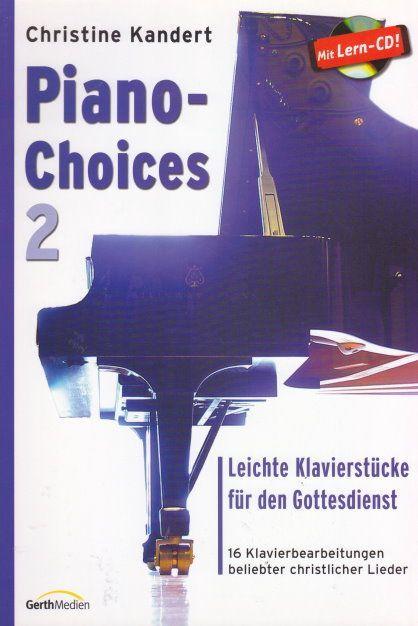 Noten Piano Choices 2 Christine Kandert incl. CD Gerth 857436