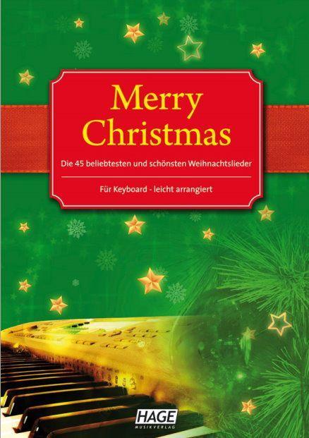 Noten Merry Christmas 45 bekannte Weihnachtslieder Hage EH 1085 ohne CD