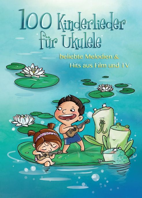 Noten 100 Kinderlieder für Ukulele Bosworth BoE 7780 100 bekannte Kinderlieder