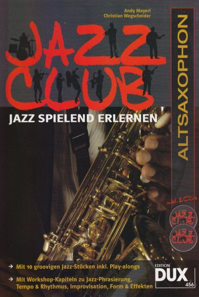 Noten Jazz Club Altsaxophon DUX 456 2 CDs Andy Mayerl Christian Wegscheider